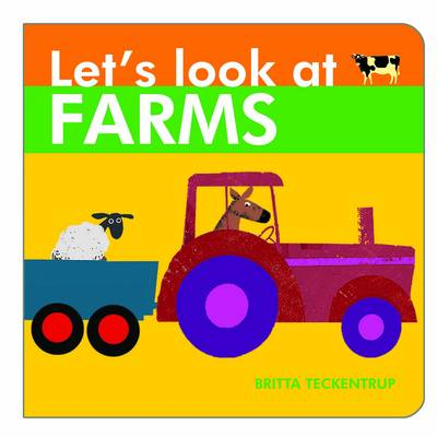 Let's Look at Farms - Let's Look at 4 (Board book)