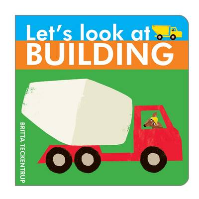 Let's Look at Building - Let's Look at 4 (Board book)