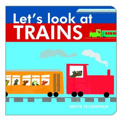 Let's Look at Trains - Let's Look at 4 (Board book)