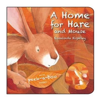 A Home for Hare and Mouse (Hardback)