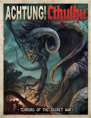 Achtung! Cthulhu Terrors of the Secret War (Paperback)