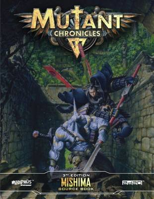 Mutant Chronicles Mishima Source Book (Paperback)