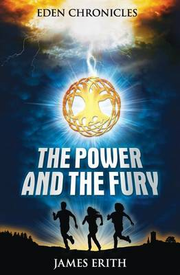 The Power and the Fury: Part 1 - Eden Chronicles 1 (Paperback)