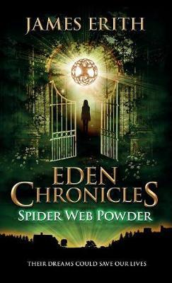 Spider Web Powder - Eden Chronicles 2 (Hardback)