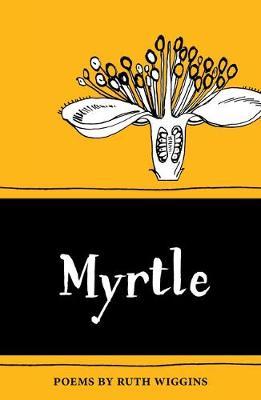 Myrtle - The Emma Press Pamphlets