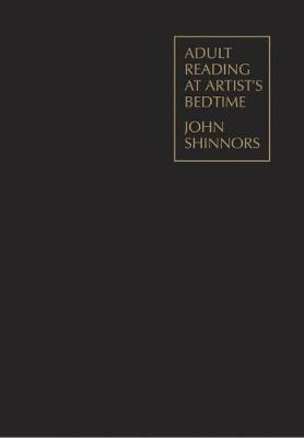 Adult Reading at Artist's Bedtime: John Shinnors (Hardback)