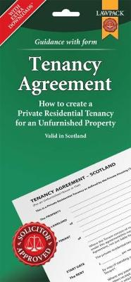 Tenancy Agreement for Unfurnished Property in Scotland (Paperback)