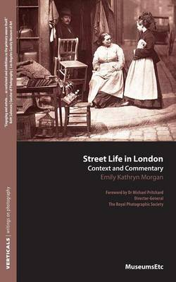 Street Life in London: Context and Commentary (Paperback)