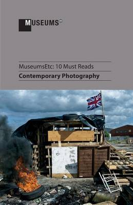 10 Must Reads: Contemporary Photography (Paperback)