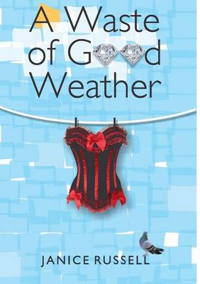 A Waste of Good Weather (Paperback)