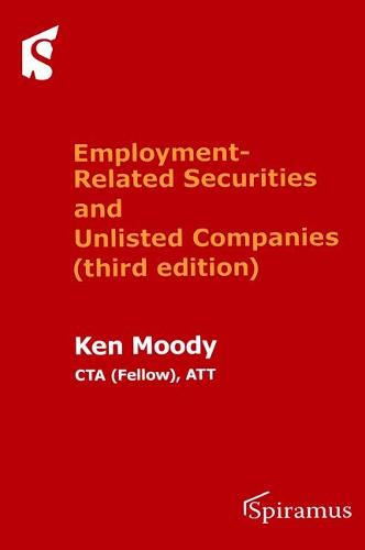 Employment-Related Securities and Unlisted Companies: (third Edition) (Paperback)