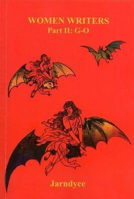 WOMEN WRITERS: Part II:  G-O (Paperback)