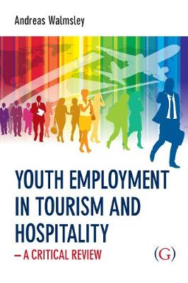 Youth Employment in Tourism and Hospitality (Hardback)