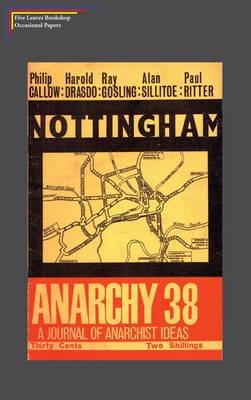 Nottingham Anarchy - Five Leaves Bookshop Occasional Papers 4 (Paperback)