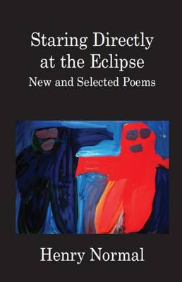 Staring Directly at the Eclipse (Paperback)