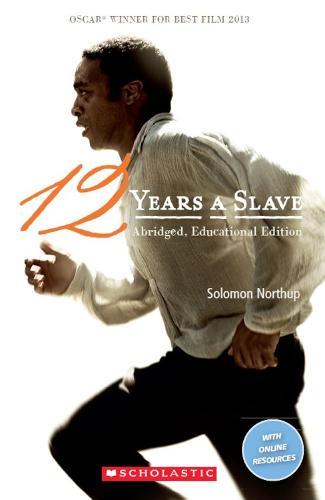 Twelve Years A Slave - Scholastic Readers (Paperback)
