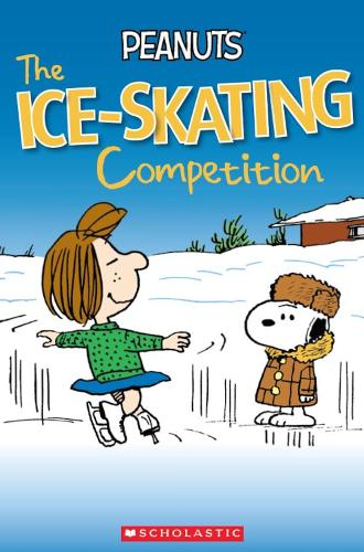 Peanuts: The Ice-skating Competition - Popcorn Readers (Paperback)