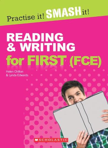 Reading and Writing for First (FCE) - Practise it! Smash it! (Paperback)