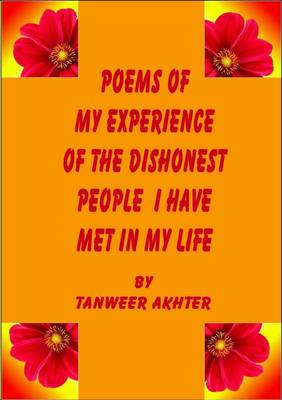 Poems of My Experience of the Dishonest People I Have Met in My Life (Paperback)