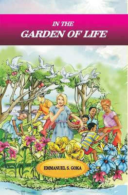 In the Garden of Life (Paperback)