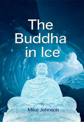 The Buddha in Ice 2015 - The Detective Fallon Novels 3 (Paperback)