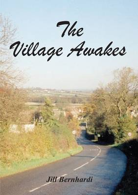 The Village Awakes (Paperback)