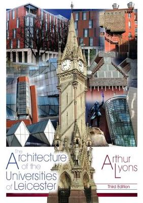 The Architecture of the Universities of Leicester (Paperback)