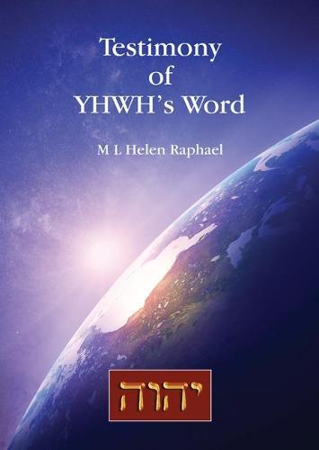 Testimony of YHWH's Word (Paperback)