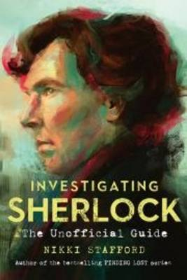 Investigating Sherlock: The Unofficial Guide (Paperback)