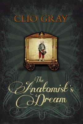 The Anatomist's Dream (Hardback)