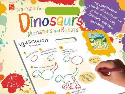 Drawing Is Fun Pad: Dinosaurs, Monsters and Robots (Paperback)