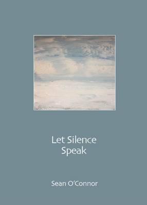Let Silence Speak (Paperback)