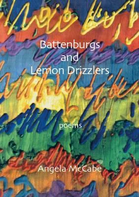 Battenburgs and Lemon Drizzlers (Paperback)