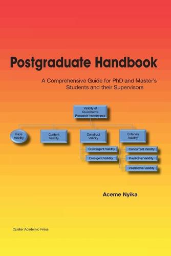 Postgraduate Handbook 2018: A Comprehensive Guide for PhD and Master's Students and their Supervisors (Paperback)