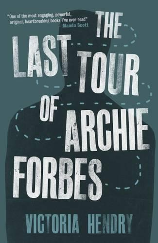 The Last Tour Of Archie Forbes (Paperback)