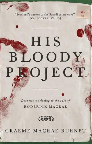 His Bloody Project (Paperback)
