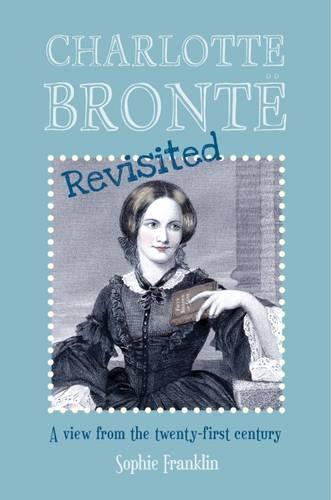 Charlotte Bronte Revisited (Paperback)