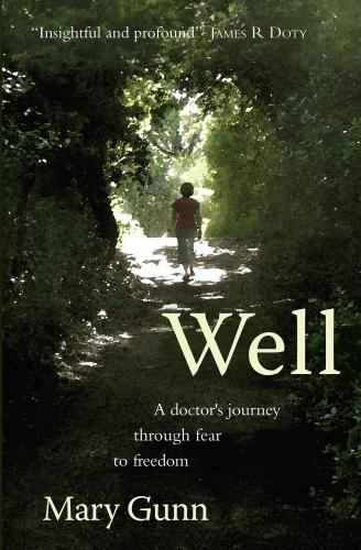 Well: A Doctor's Journey Through Fear to Freedom (Paperback)