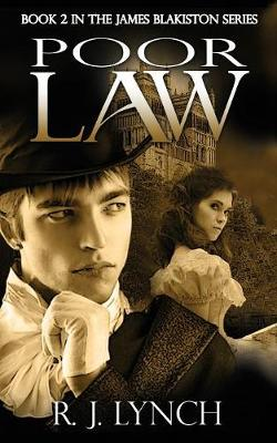 Poor Law: Book 2 in the James Blakiston Series - James Blakiston 2 (Paperback)