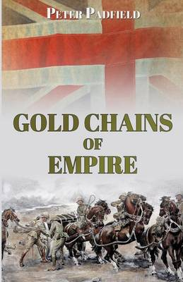Gold Chains of Empire (Paperback)