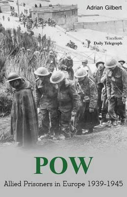 POW: Allied Prisoners in Europe 1939-1945 (Paperback)