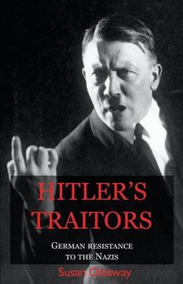 Hitler's Traitors (Paperback)