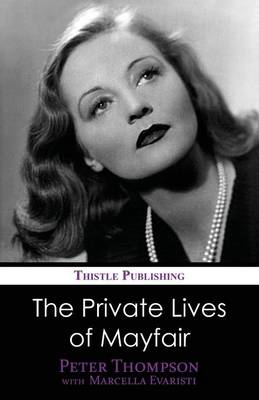 The Private Lives of Mayfair (Paperback)