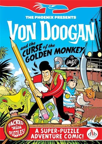 Von Doogan and the Curse of the Golden Monkey - The Phoenix Presents (Paperback)