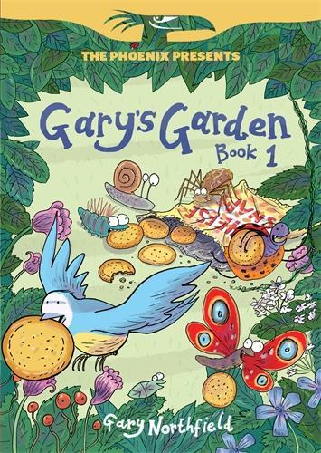 Gary's Garden: Book 1 - The Phoenix Presents (Paperback)