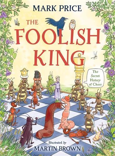 The Foolish King (Hardback)