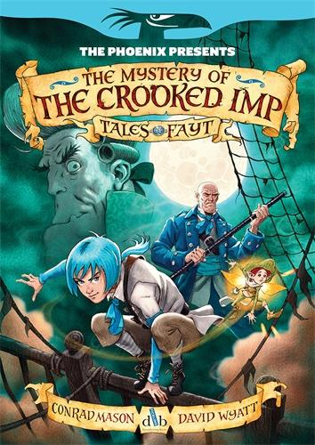 The Mystery of the Crooked Imp - The Phoenix Presents (Paperback)