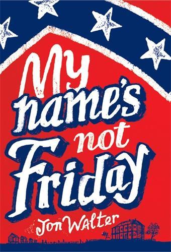 My Name's Not Friday (Hardback)