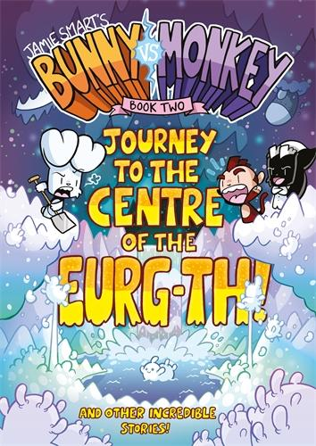 Bunny vs Monkey 2: Journey to the Centre of the Eurg-th: Book 2 - The Phoenix Presents (Paperback)