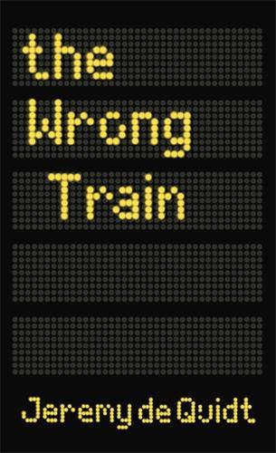 The Wrong Train (Hardback)